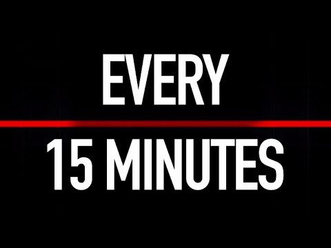 Every 15 Minutes
